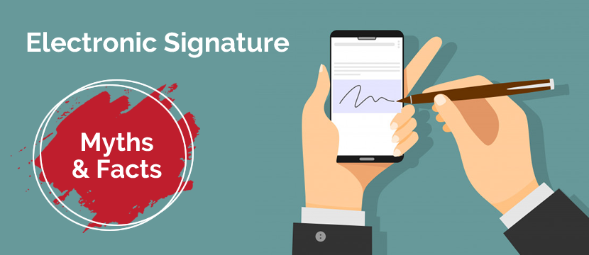 Top 10 Electronic Signature Myths and Facts