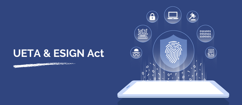 An Overview of UETA and ESIGN Act