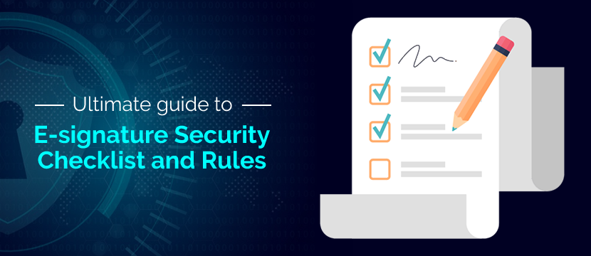 The Ultimate Guide to E-Signature Security Checklist and Rules
