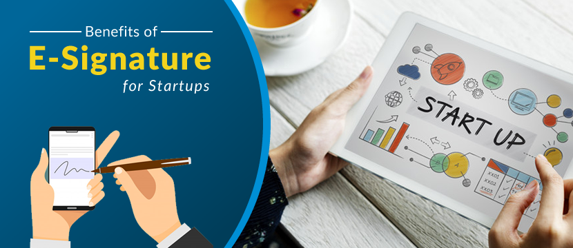Benefits of Electronic Signature for Startups