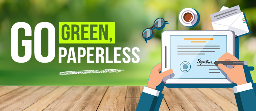 Adopt Electronic Signature: Go Green, Go Paperless