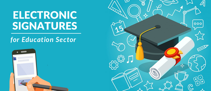 Importance of Electronic Signature for Education Sector