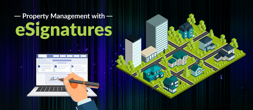 Future-Proof Your Property Management Business with eSignatures
