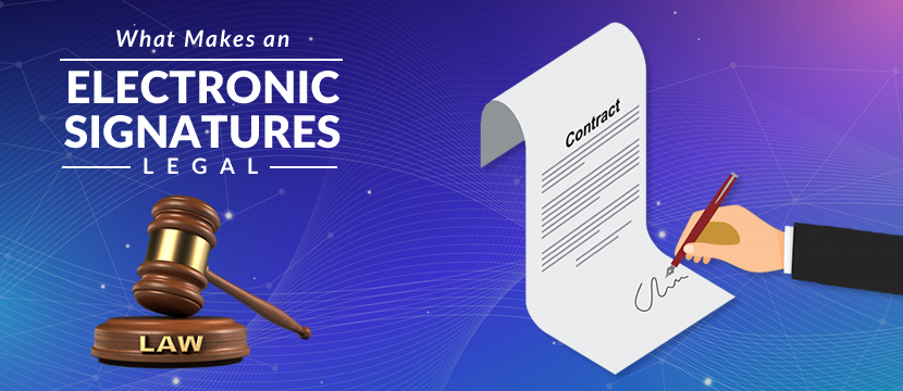 What Makes an Electronic Signature Legal?